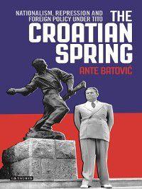 The Croatian Spring, Ante Batovic