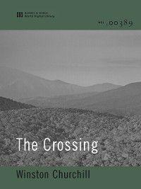 The Crossing (World Digital Library Edition), Winston Churchill