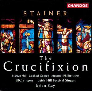 The Crucifixion, Leith Hill Festival & Bbc Sing