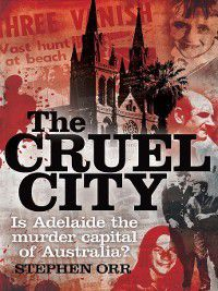 The Cruel City, Stephen Orr
