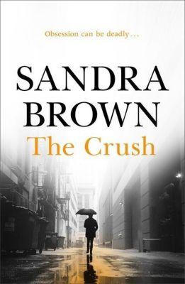 The Crush, Sandra Brown