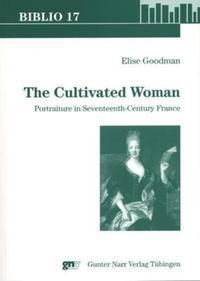 The Cultivated Woman, Elise Goodman