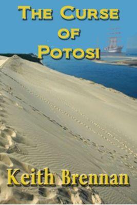 The Curse of Potosi, Keith Brennan