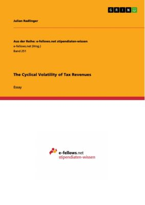 The Cyclical Volatility of Tax Revenues, Julian Radlinger