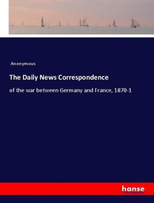 The Daily News Correspondence, Anonymous
