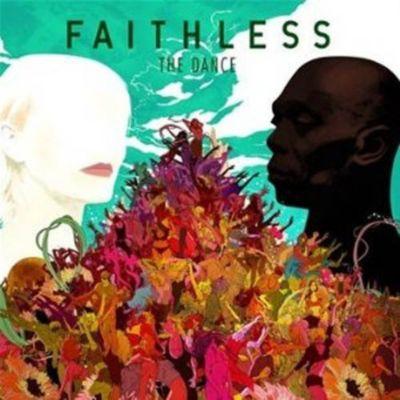 The Dance, Faithless
