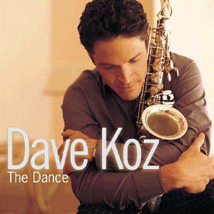 The Dance, Dave Koz