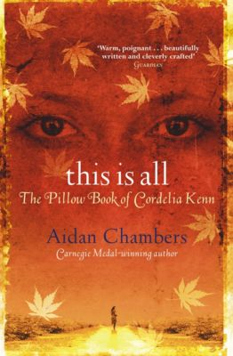 The Dance Sequence: This Is All, Aidan Chambers