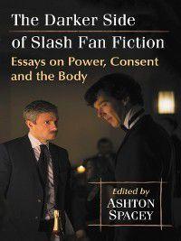 The Darker Side of Slash Fan Fiction
