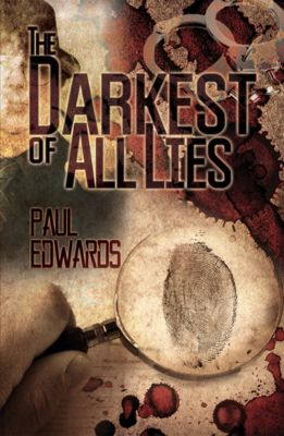 The Darkest of All Lies, Paul Edwards