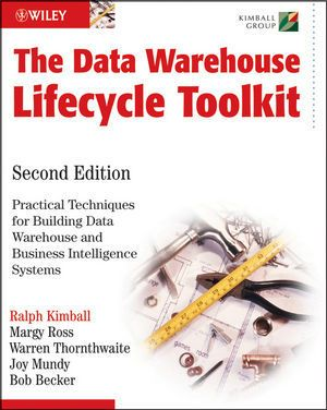 The Data Warehouse Lifecycle Toolkit, Ralph Kimball