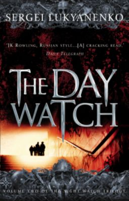 The Day Watch, Sergej Lukianenko