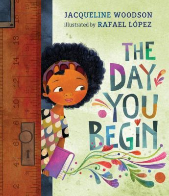 The Day You Begin, Jacqueline Woodson