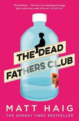 The Dead Fathers Club, Matt Haig