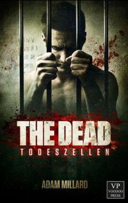 The Dead: Todeszellen, Adam Millard