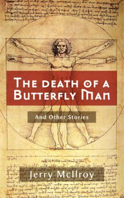 The Death of a Butterfly Man., Jerry McIlroy