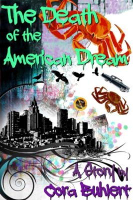 The Death of the American Dream, Cora Buhlert