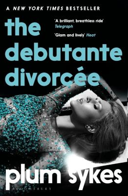 The Debutante Divorcée, Plum Sykes