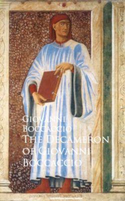 The Decameron of Giovanni Boccaccio, Giovanni Boccaccio