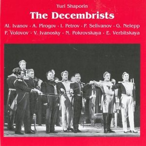 The Decembrists, Melik-pashaev, Ivanov, Pirogov
