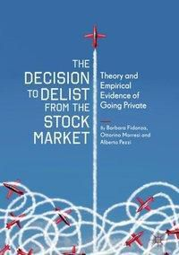 The Decision to Delist from the Stock Market, Barbara Fidanza, Ottorino Morresi, Alberto Pezzi