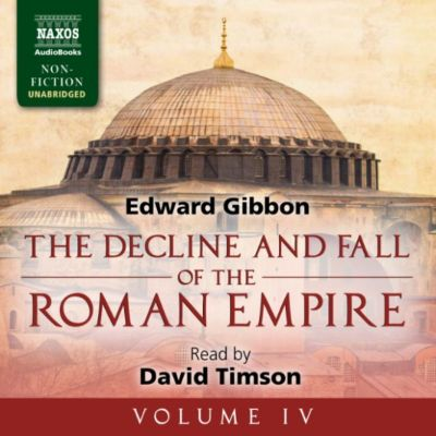 The Decline and Fall of the Roman Empire, Vol. 4 (Unabridged), Edward Gibbon