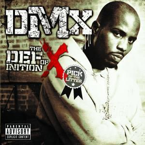 The Definition Of X: Pick Of The Litter, Dmx