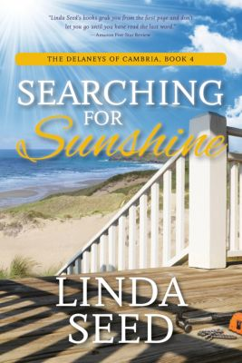 The Delaneys of Cambria: Searching for Sunshine, Linda Seed