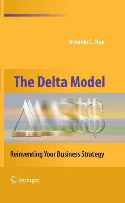 The Delta Model, Arnoldo C. Hax