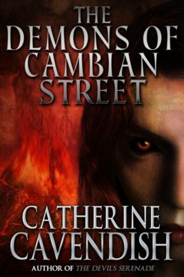 The Demons of Cambian Street, Catherine Cavendish