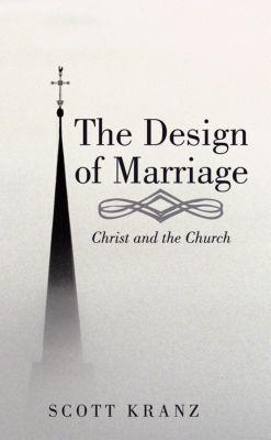 The Design of Marriage, Scott Kranz