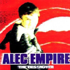 The Destroyer, Alec Empire