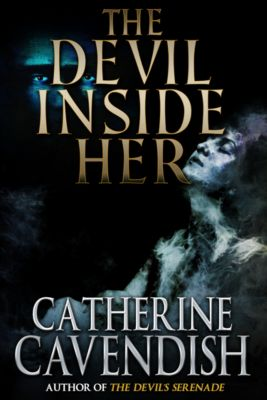 The Devil Inside Her, Catherine Cavendish