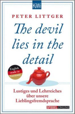 The devil lies in the detail, Peter Littger