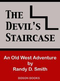 The Devil's Staircase, Randy D. Smith