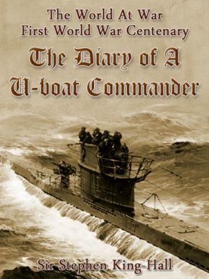 The Diary of a U-boat Commander, Stephen King-Hall