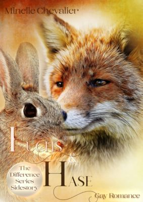 The Difference - Fuchs und Hase, Minelle Chevalier