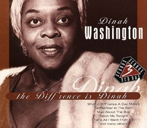 The Diff'rence Is Dinah, Dinah Washington