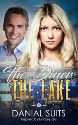 The Diner by The Lake, Danial A Suits