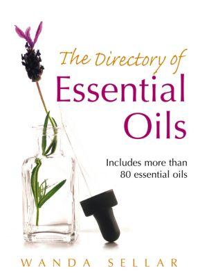 The Directory of Essential Oils, Wanda Sellar