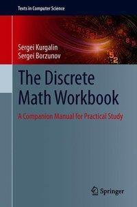 The Discrete Math Workbook, Sergei Kurgalin, sergei borzunov
