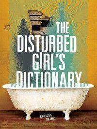 The Disturbed Girl's Dictionary, NoNieqa Ramos
