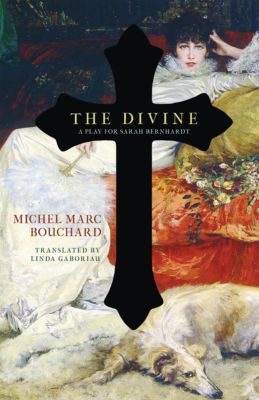 The Divine, Michel Marc Bouchard