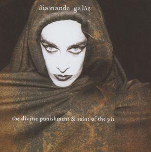 The Divine Punishment & Saint Of The Pit, Diamanda Galas