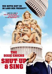 The Dixie Chicks: Shut Up & Sing, Dixie Chicks