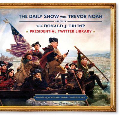 The Donald J. Trump Presidential Twitter Library, Trevor Noah