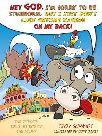 The Donkey Tells His Side of the Story, Troy Schmidt