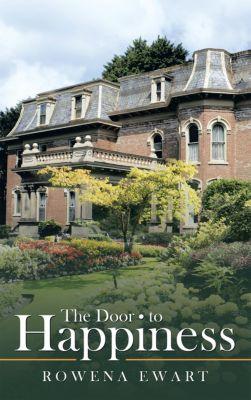 The Door to Happiness, Rowena Ewart