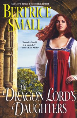 The Dragon Lord's Daughters, Bertrice Small