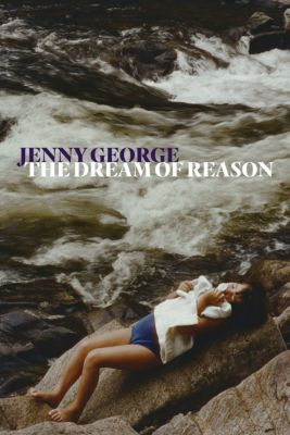 The Dream of Reason, Jenny George